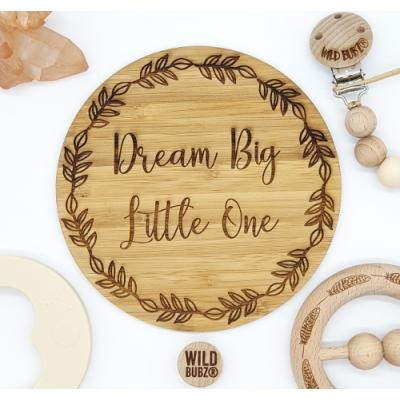 Dream Big Little One |or CUSTOM | Laser Etched Bamboo Baby Decor Plaque | by WILD BUBZ®
