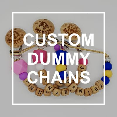 Custom Dummy Chains / Soother Holders